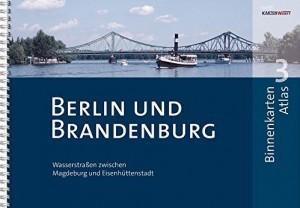 Gewässerkarten: Binnenkarten Atlas Berlin und Brandenburg