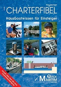 Wassersportbuch: Charterfibel - Hausbootwissen für Einsteiger