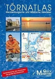 Wassersportbuch: Törnatlas Mecklenburgische und Märkische Gewässer