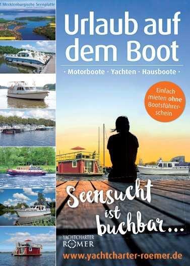 Bootsverleih Yachtcharter Römer, der Katalog für Ihren Bootsurlaub in Deutschland. Hier ein Boot mieten an der Müritz & Yachtverleih an der Havel.